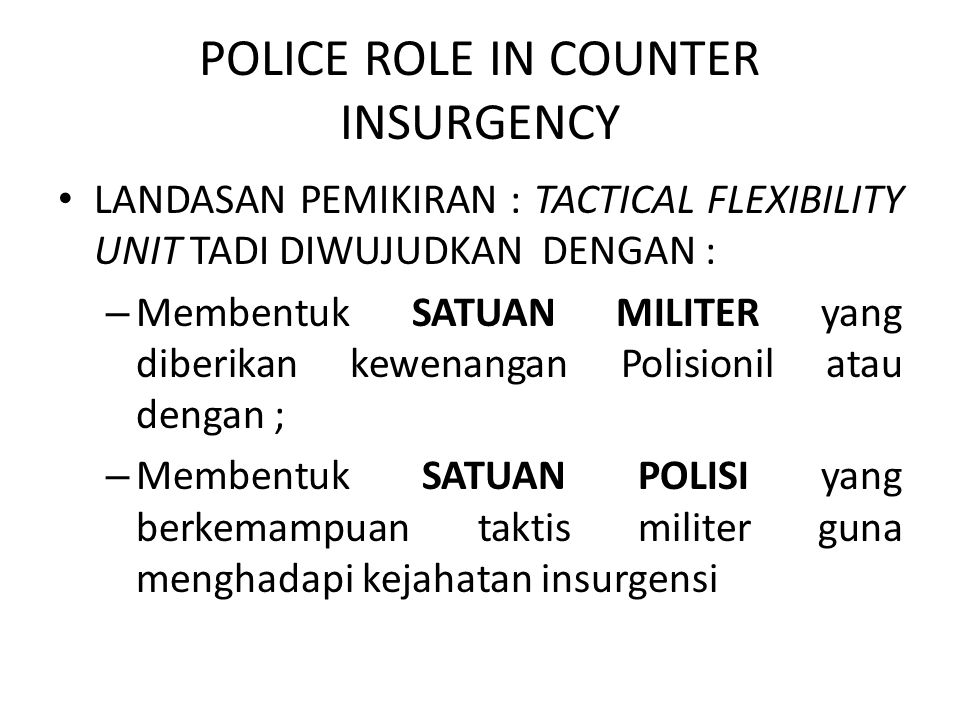 POLICE ROLE IN COUNTER INSURGENCY