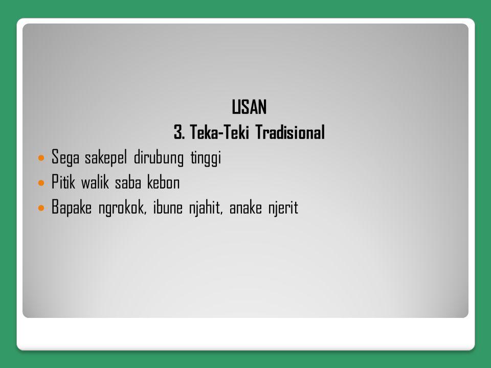 3. Teka-Teki Tradisional