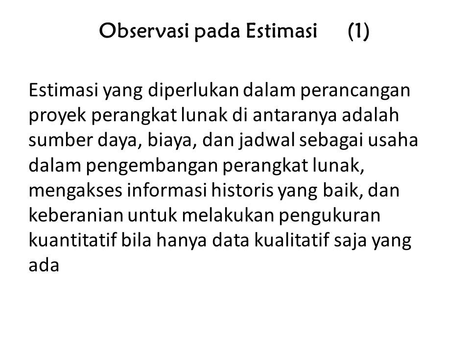 Observasi pada Estimasi (1)