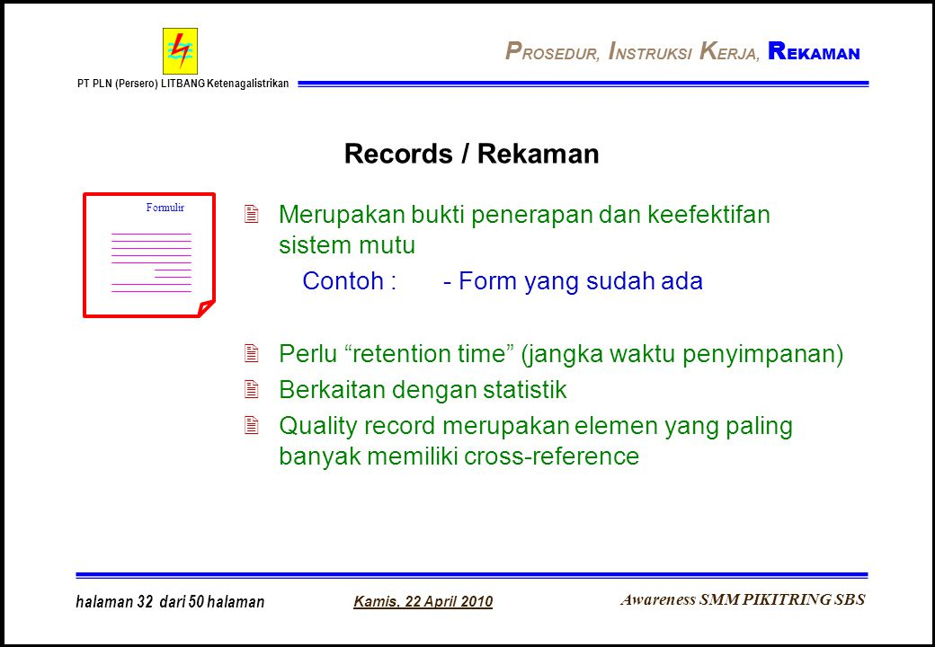 Records / Rekaman PROSEDUR, INSTRUKSI KERJA, REKAMAN