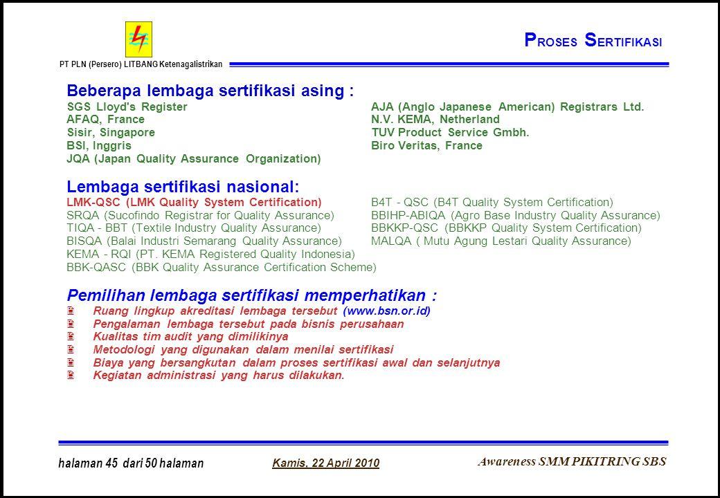 PROSES SERTIFIKASI Beberapa lembaga sertifikasi asing :