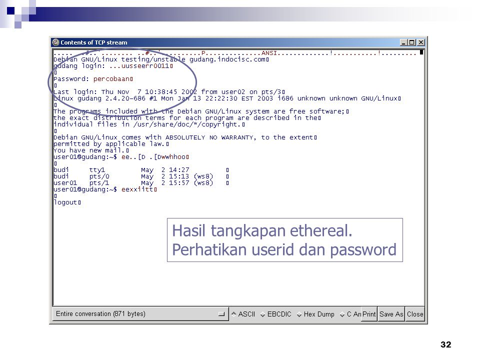 Hasil tangkapan ethereal. Perhatikan userid dan password