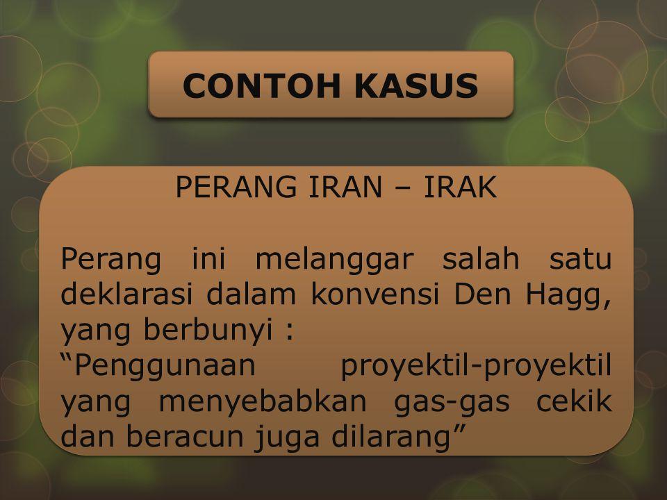 CONTOH KASUS PERANG IRAN – IRAK