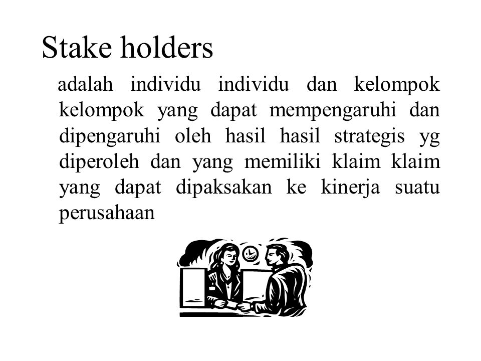 Stake holders