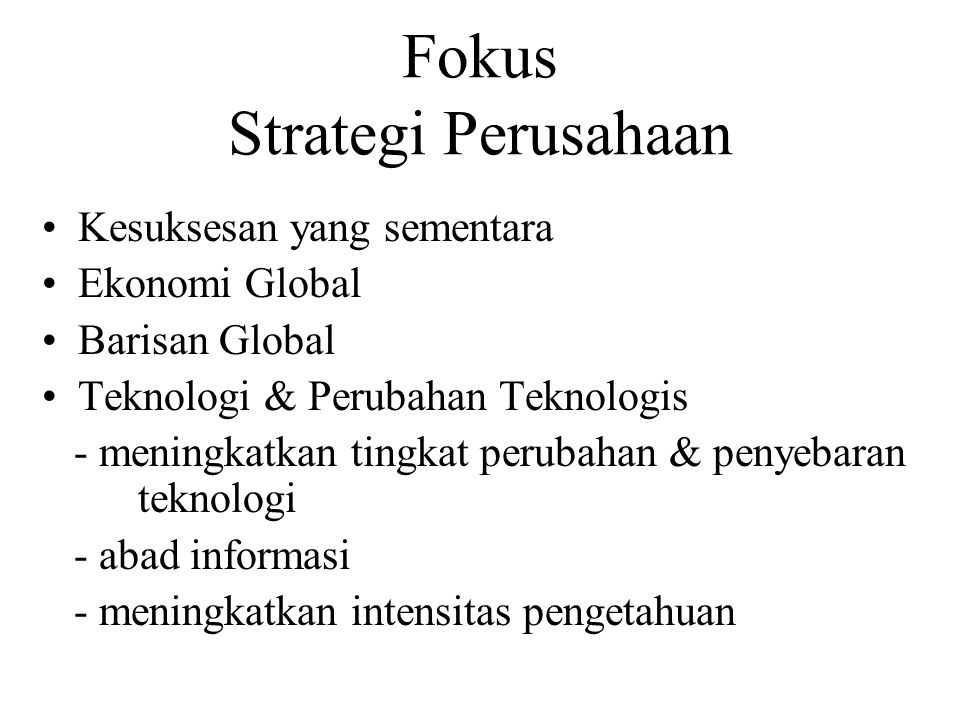 Fokus Strategi Perusahaan