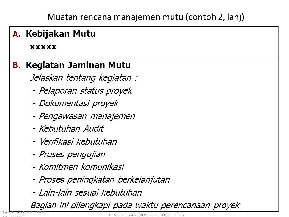 Muatan rencana manajemen mutu (contoh 2, lanj)
