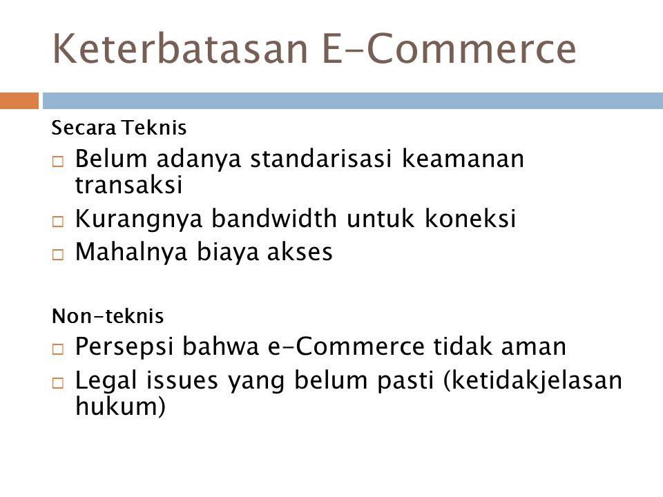 Keterbatasan E-Commerce