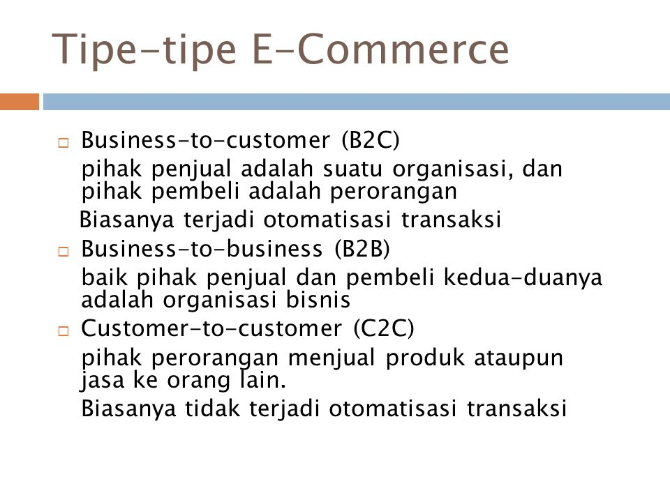 Tipe-tipe E-Commerce Business-to-customer (B2C)