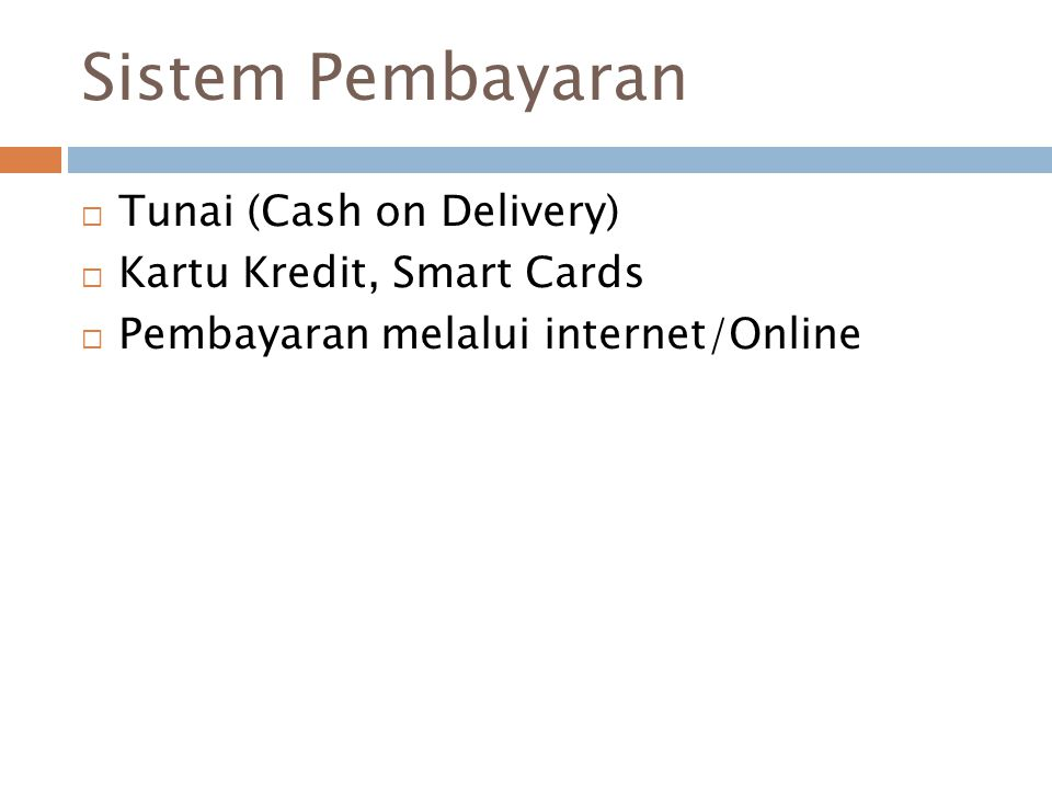 Sistem Pembayaran Tunai (Cash on Delivery) Kartu Kredit, Smart Cards