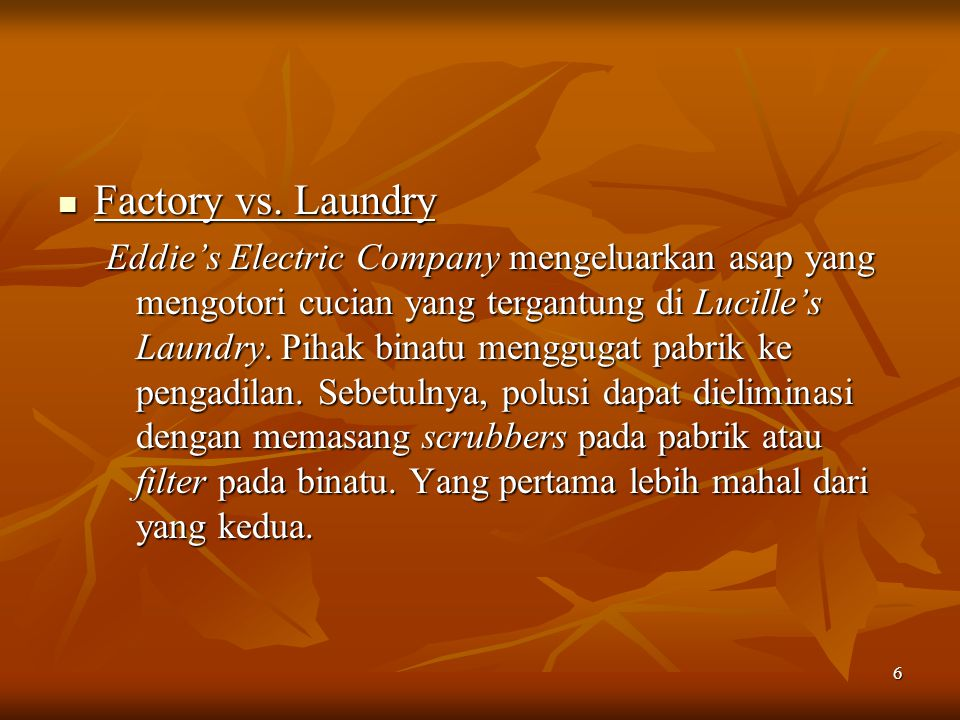 Factory vs. Laundry
