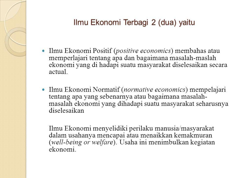 Ilmu Ekonomi Terbagi 2 (dua) yaitu