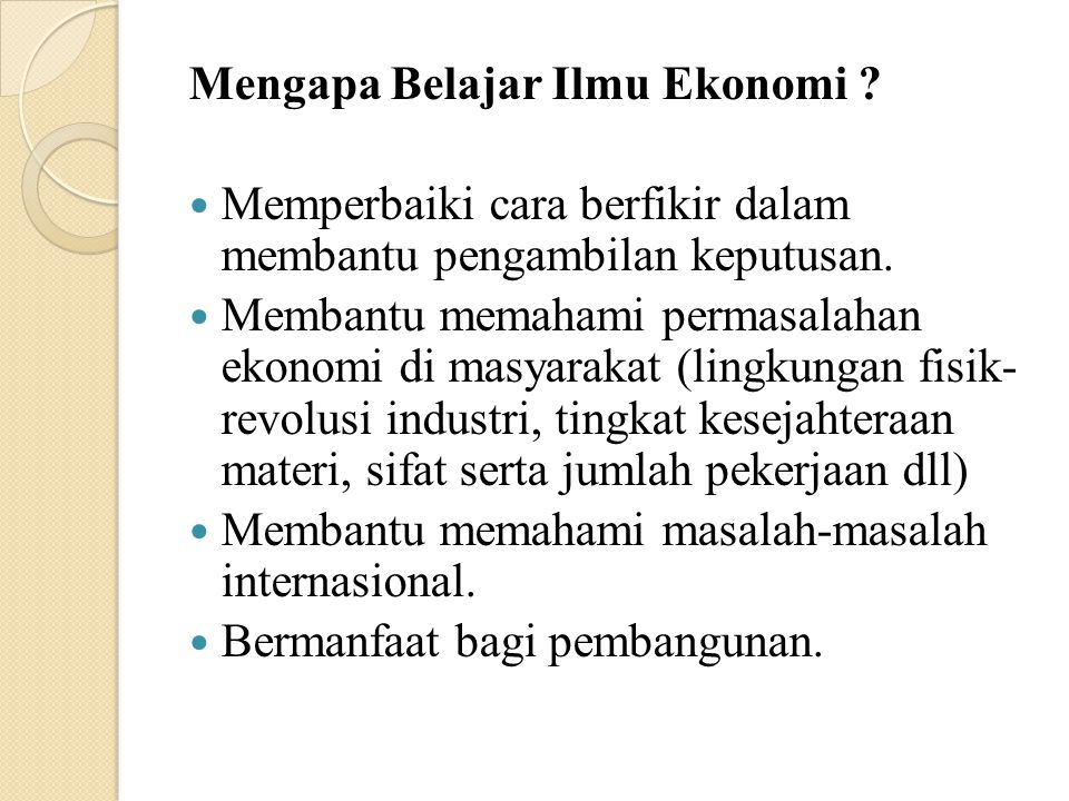 Mengapa Belajar Ilmu Ekonomi