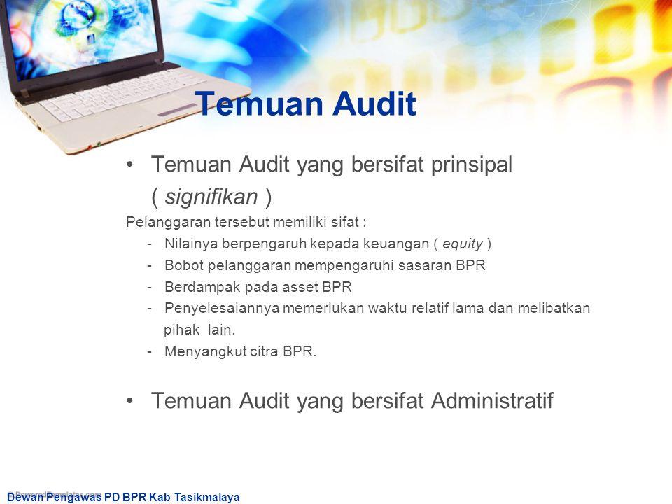 Temuan Audit Temuan Audit yang bersifat prinsipal ( signifikan )