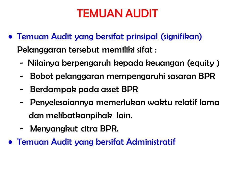 TEMUAN AUDIT Temuan Audit yang bersifat prinsipal (signifikan)