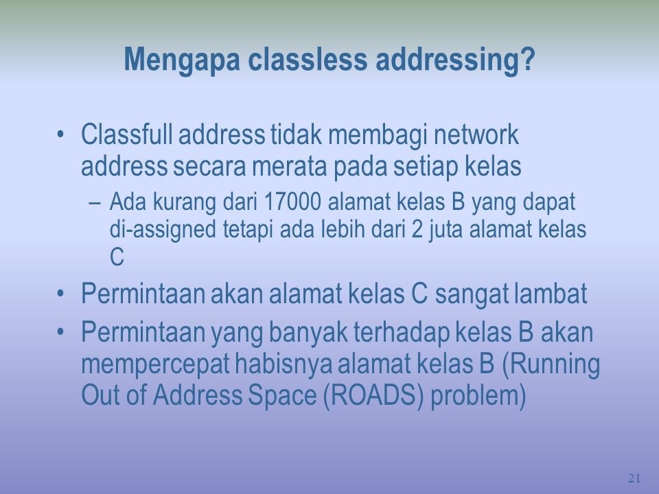 Mengapa classless addressing