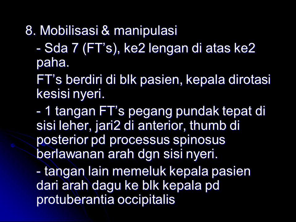8. Mobilisasi & manipulasi