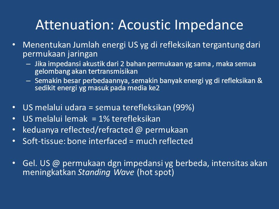 Attenuation: Acoustic Impedance