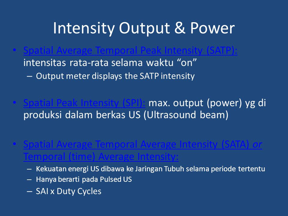 Intensity Output & Power