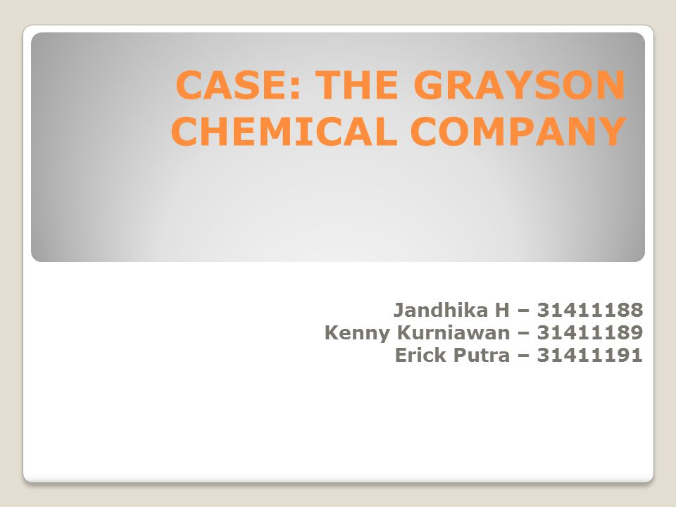 CASE: THE GRAYSON CHEMICAL COMPANY