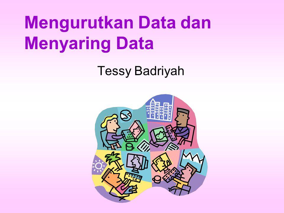 Mengurutkan Data dan Menyaring Data