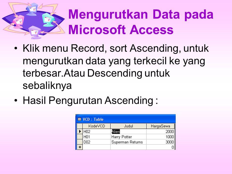 Mengurutkan Data pada Microsoft Access