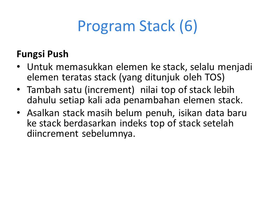 Program Stack (6) Fungsi Push