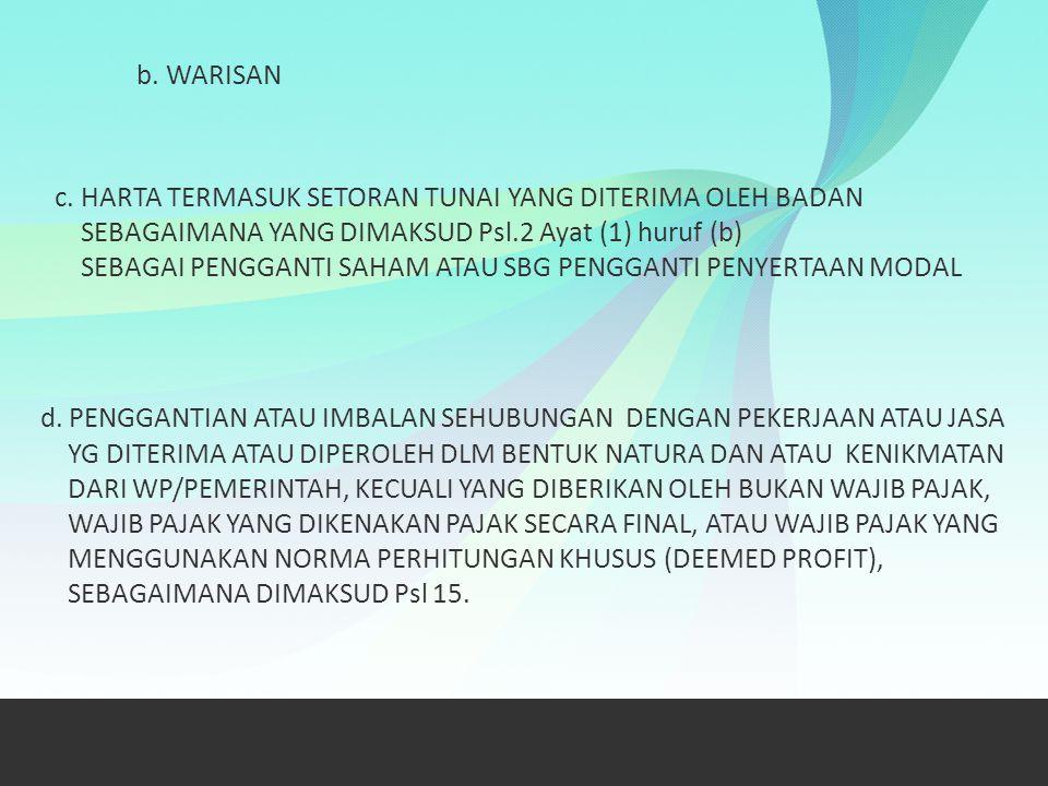 b. WARISAN