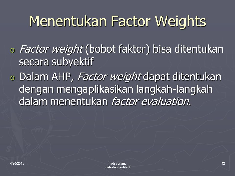 Menentukan Factor Weights