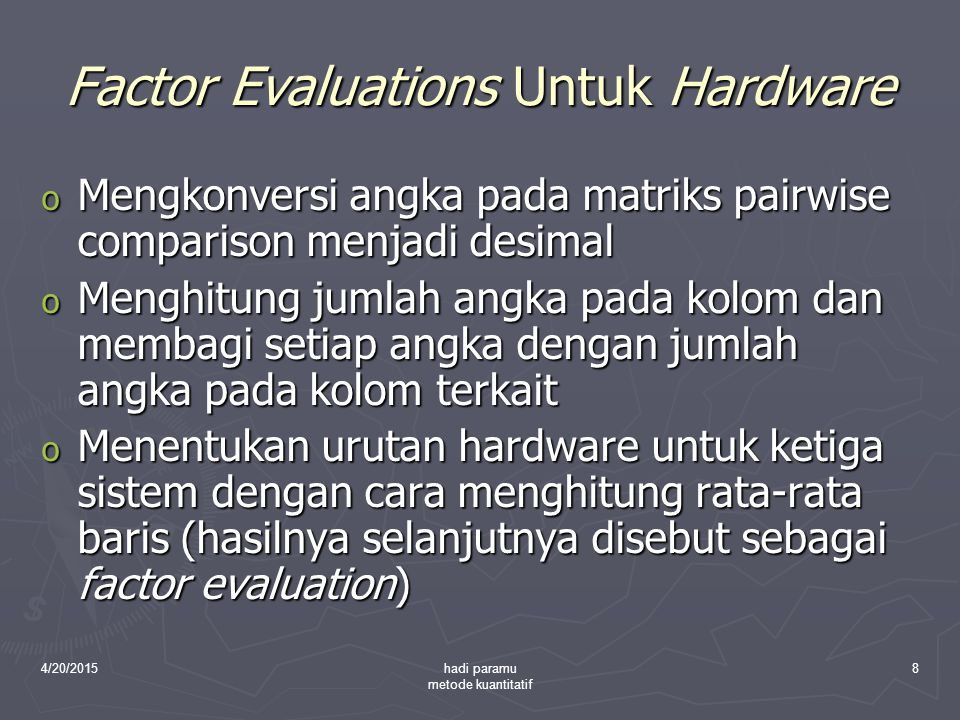 Factor Evaluations Untuk Hardware