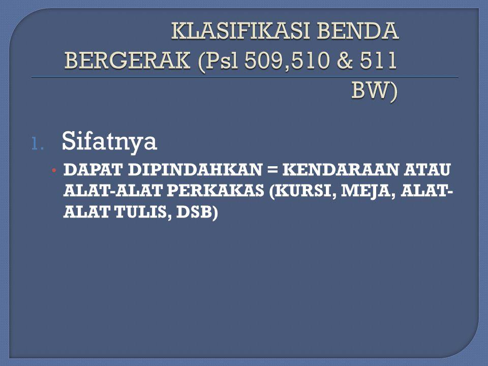 KLASIFIKASI BENDA BERGERAK (Psl 509,510 & 511 BW)
