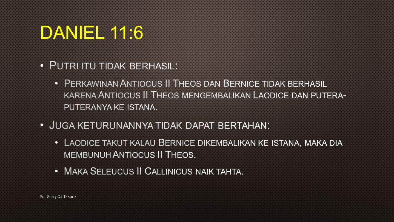 DANIEL 11:6 Putri itu tidak berhasil:
