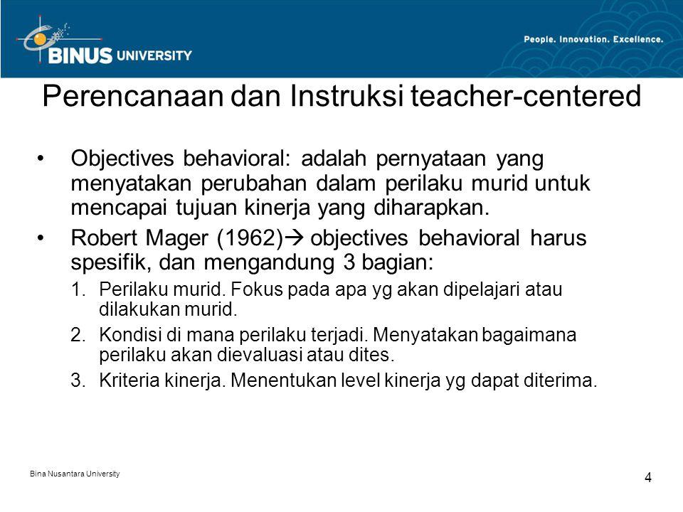 Perencanaan dan Instruksi teacher-centered