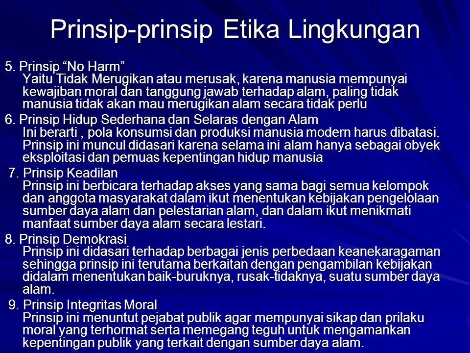 Prinsip-prinsip Etika Lingkungan
