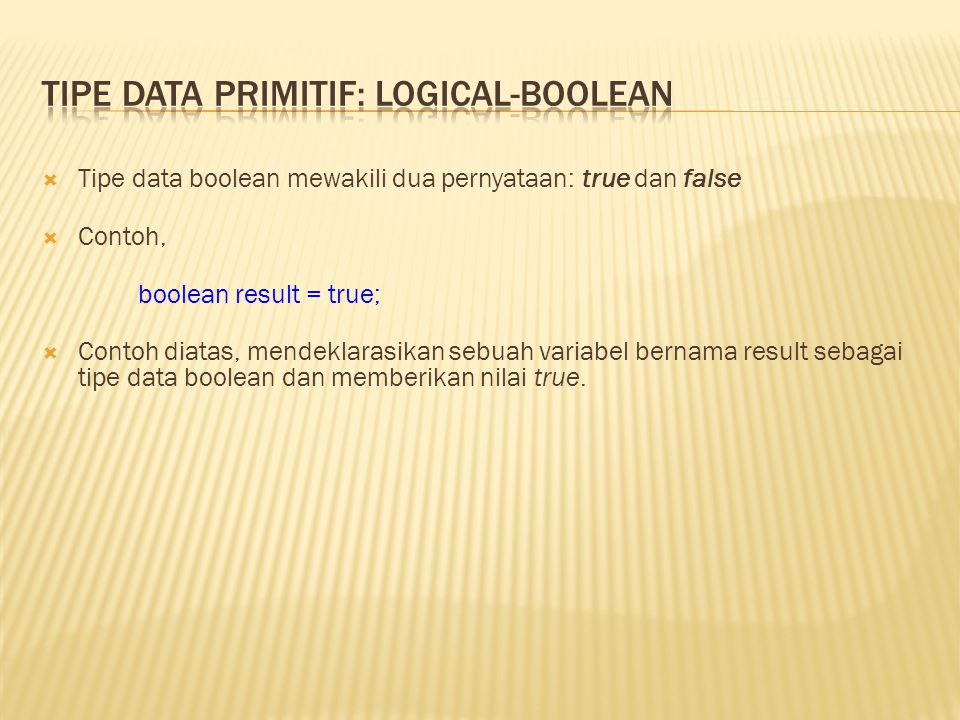 Tipe Data Primitif: Logical-boolean