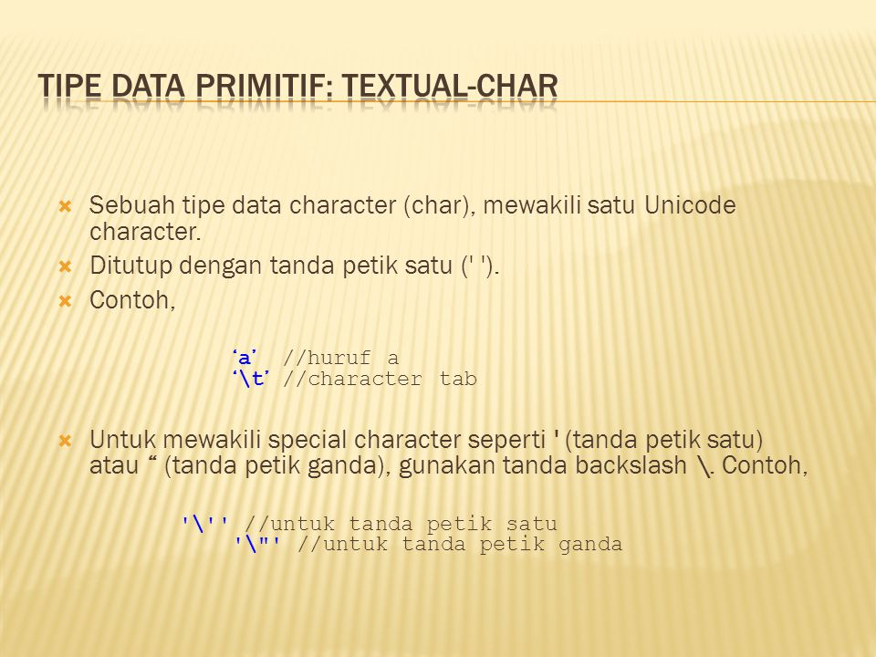 Tipe Data Primitif: Textual-char