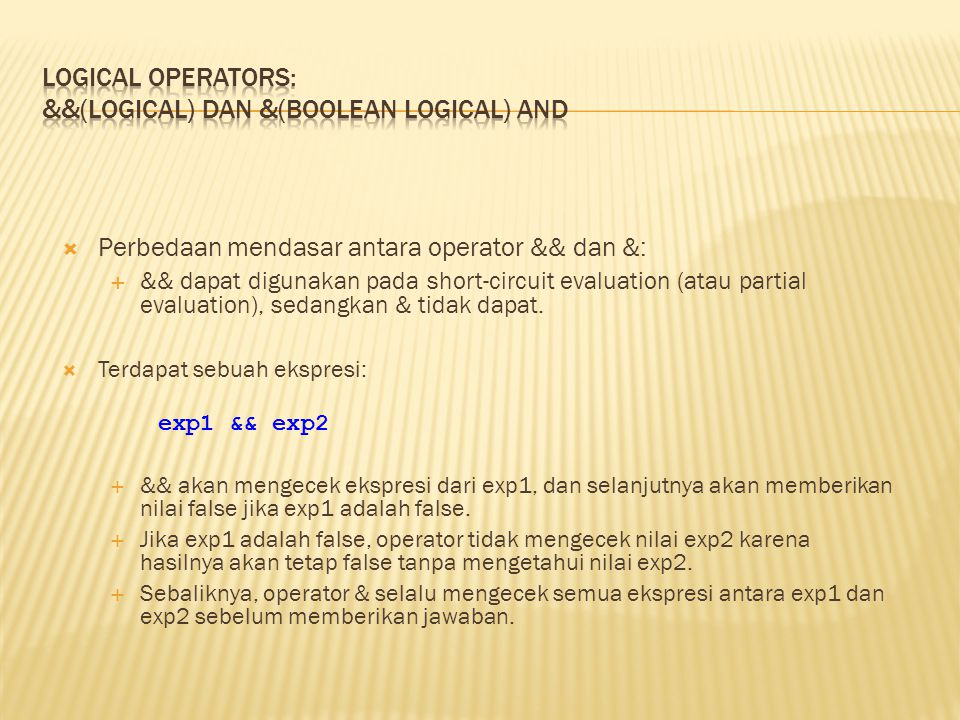 Logical Operators: &&(logical) dan &(boolean logical) AND