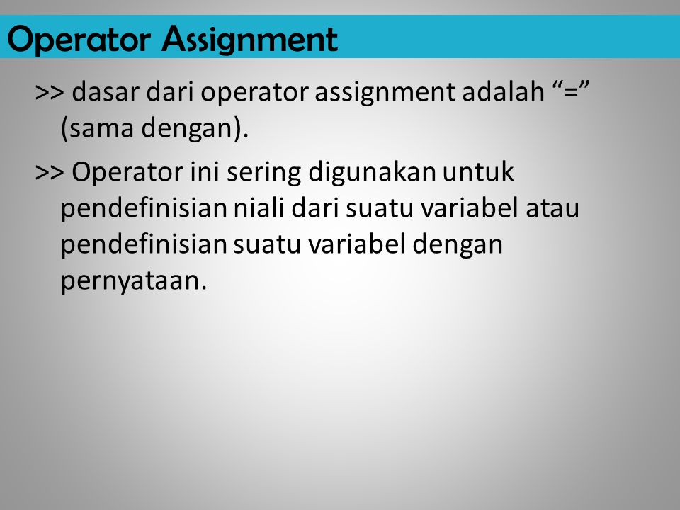Operator Assignment