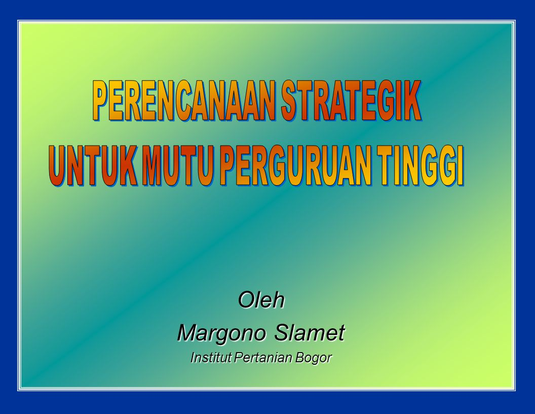 Oleh Margono Slamet Institut Pertanian Bogor
