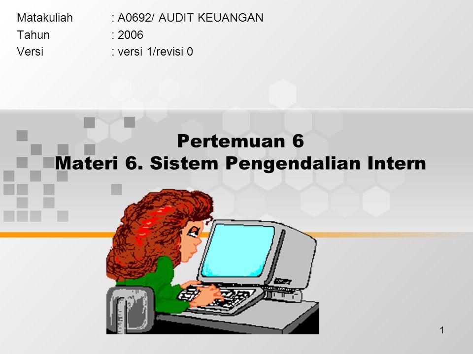 Pertemuan 6 Materi 6. Sistem Pengendalian Intern
