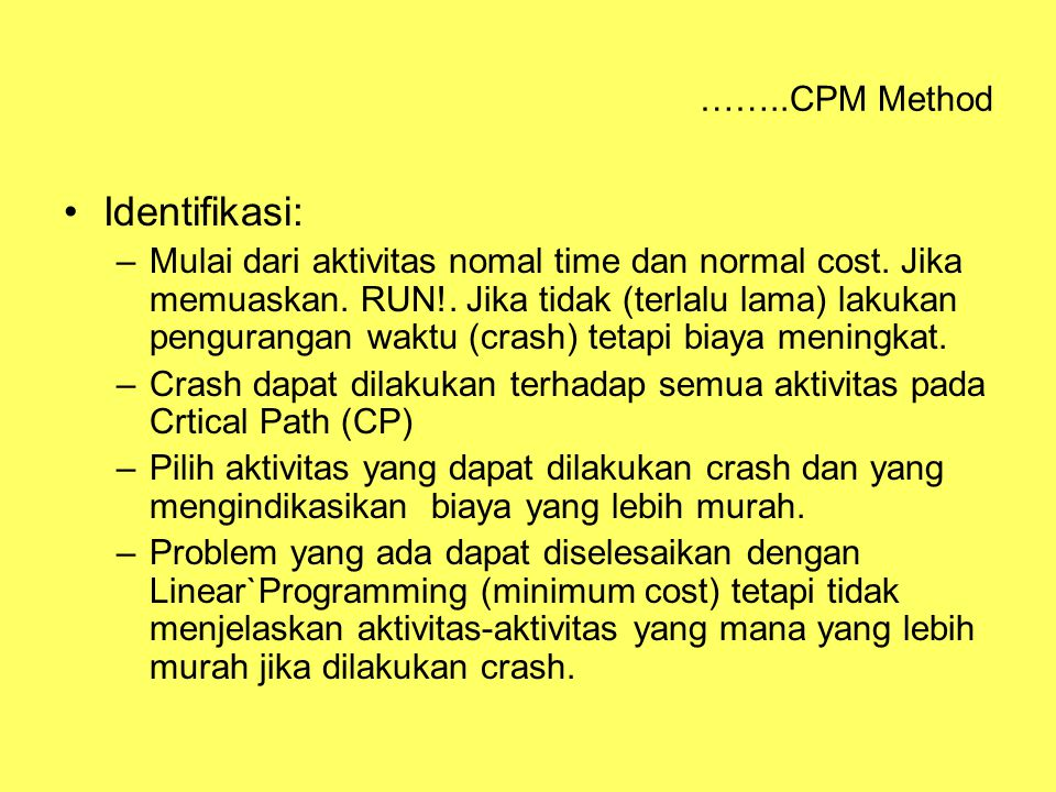 Identifikasi: ……..CPM Method