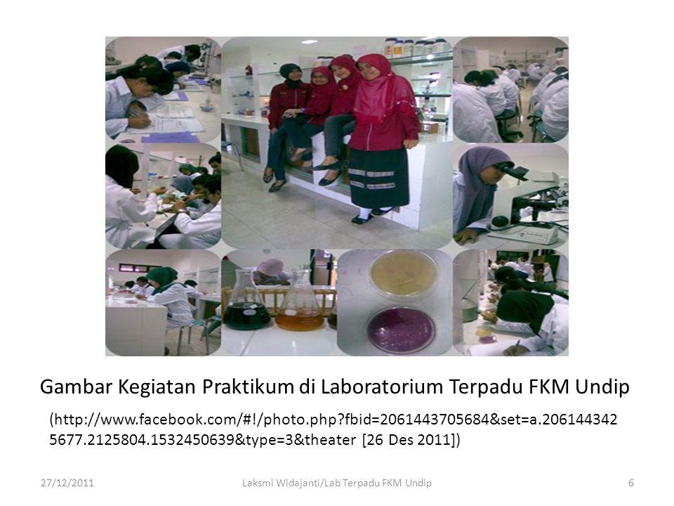 Laksmi Widajanti/Lab Terpadu FKM Undip