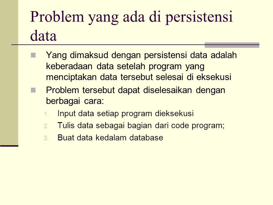 Problem yang ada di persistensi data