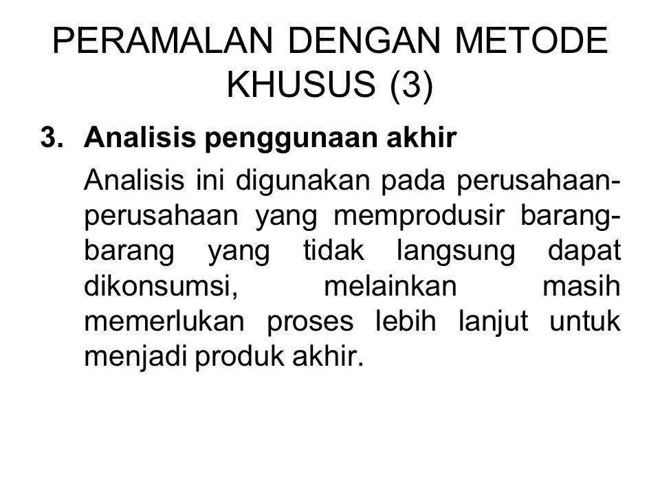 PERAMALAN DENGAN METODE KHUSUS (3)
