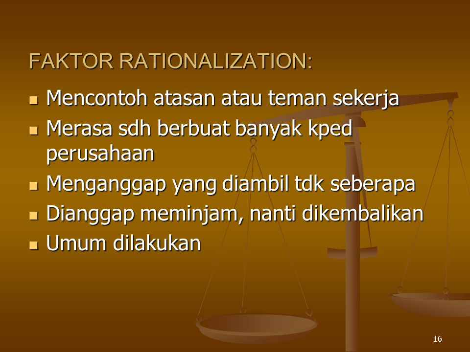 FAKTOR RATIONALIZATION:
