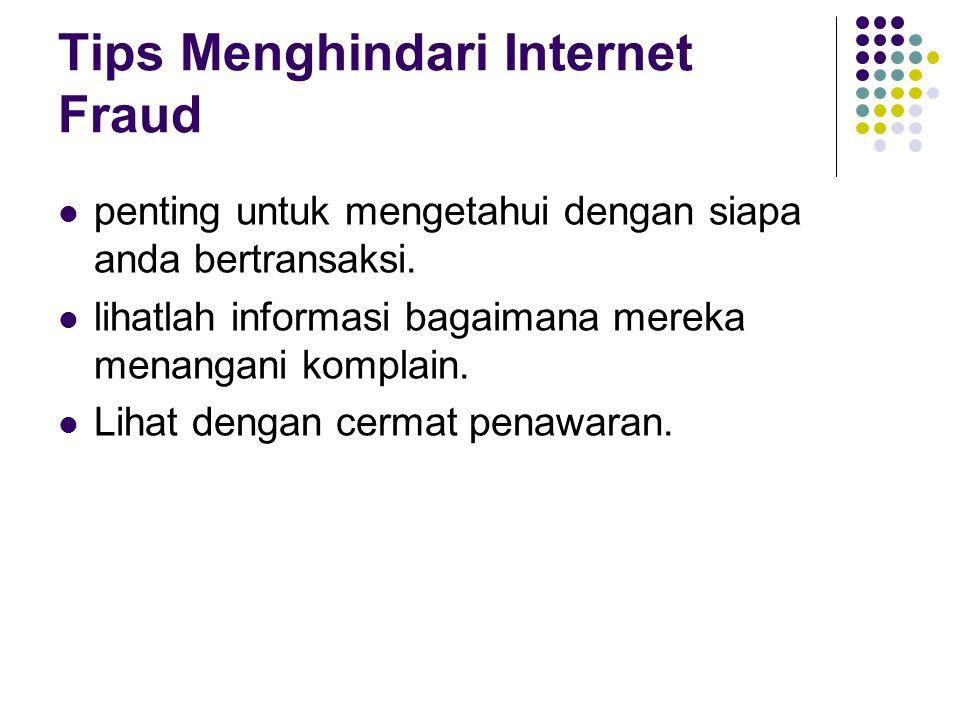 Tips Menghindari Internet Fraud