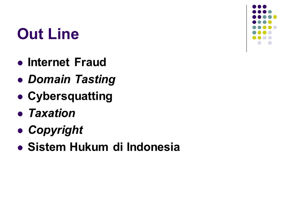 Out Line Internet Fraud Domain Tasting Cybersquatting Taxation