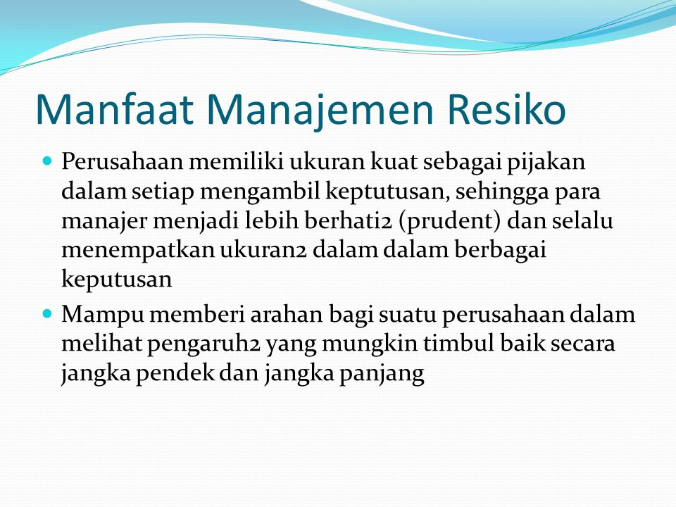 Manfaat Manajemen Resiko