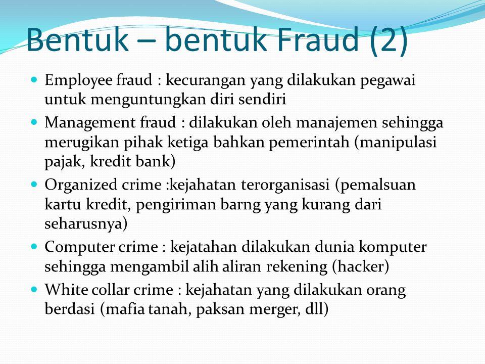 Bentuk – bentuk Fraud (2)