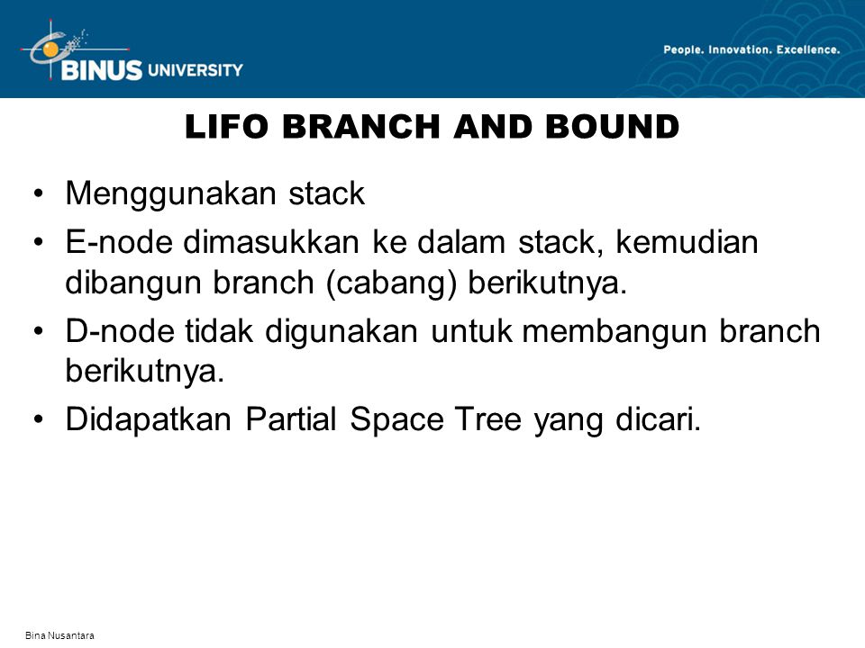 D-node tidak digunakan untuk membangun branch berikutnya.