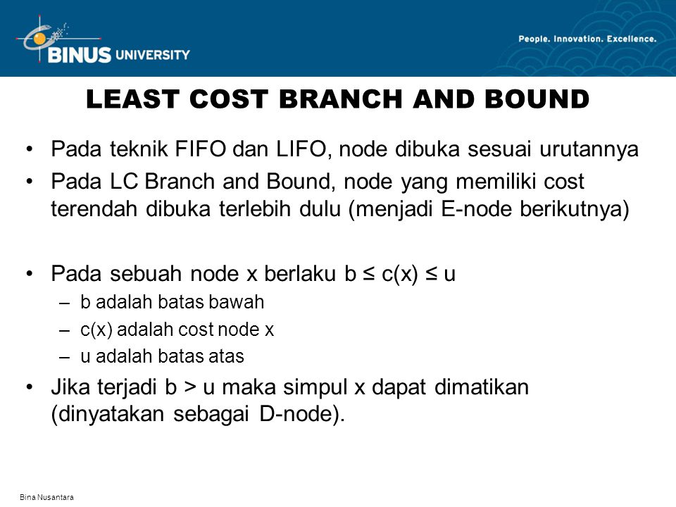 LEAST COST BRANCH AND BOUND
